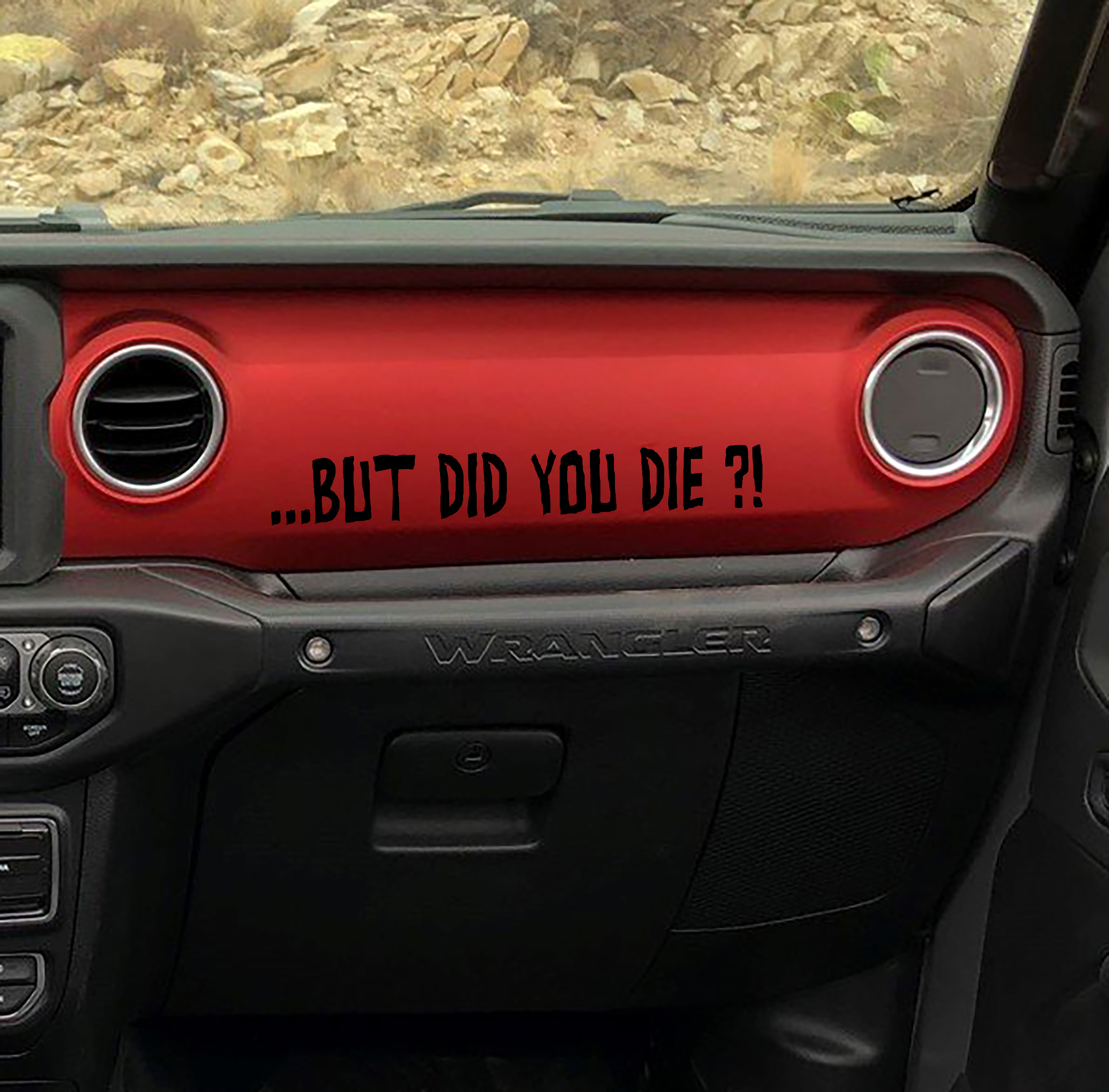 But Did You Die Text Vinyl Decal