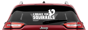 I Brake for Squirrels Vinyl Decal