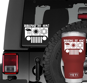 Bring It On Jeep Wrangler Vinyl Decal | All Season Jeep Vinyl Decal