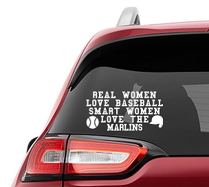 Real Women Love Baseball Smart Women Love the Marlins Vinyl Decal