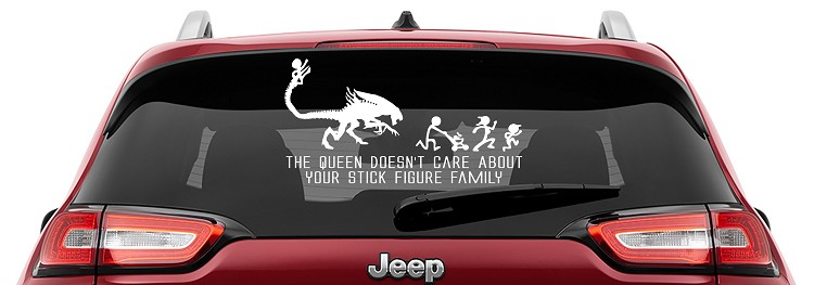 The Alien Queen Doesn't Care About Your Stick Figure Family Vinyl Decal