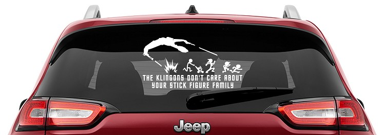 The Klingons Don't Car About Your Stick Figure Family Vinyl Decal